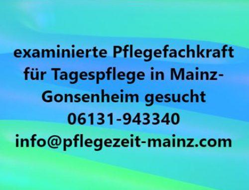 Examinierte Pflegefachkraft gesucht in Mainz!
